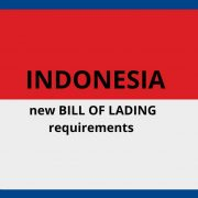 Indonesia new Bill of Lading requirements